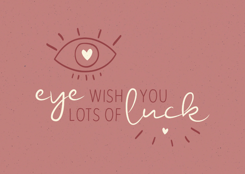 Succes kaarten - Succes Eye wish you lots of luck