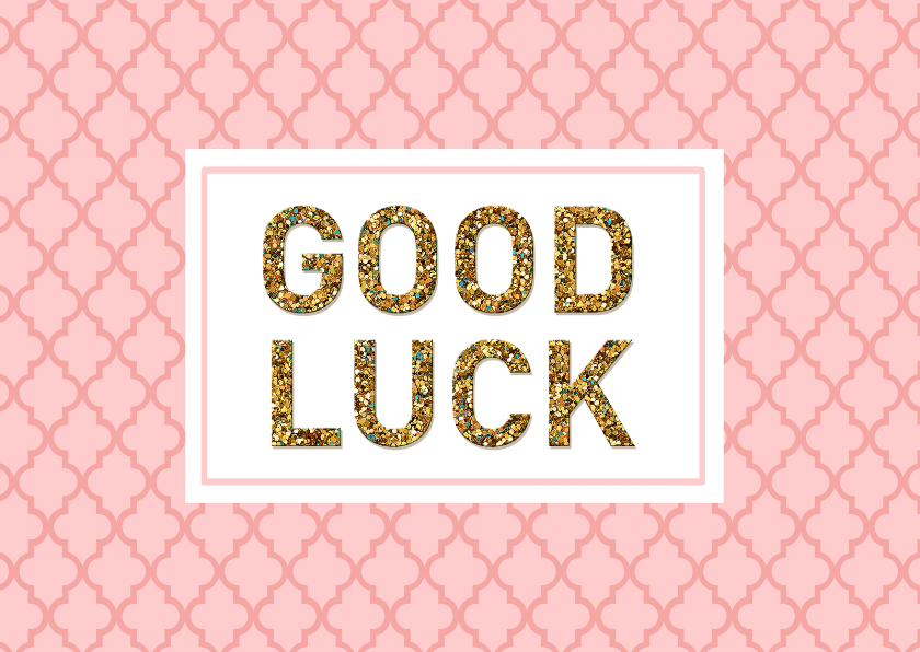 Succes kaarten - Succes Good luck blush