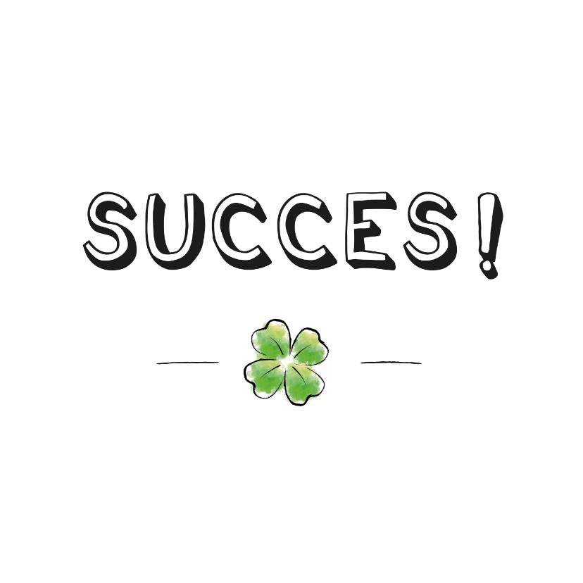 Succes kaarten - Succes kaart met illustratie van klavertje vier