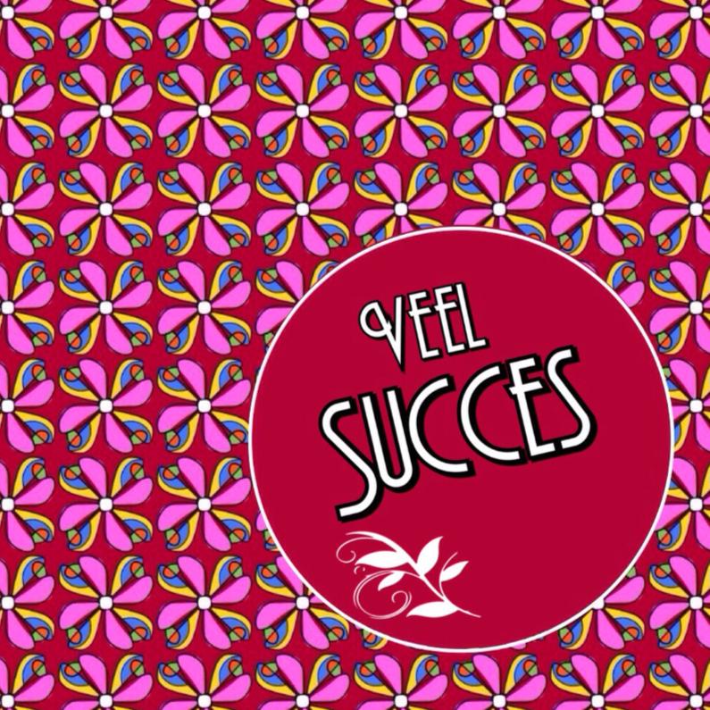 Succes kaarten - Veel succes bloemetjes