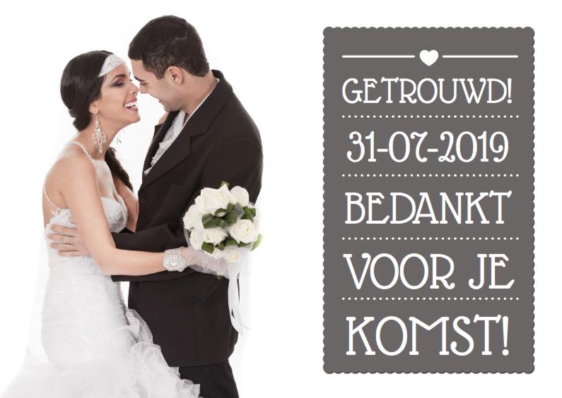 Trouwkaarten - Bedankt Huwelijk Fotokaart Tekst