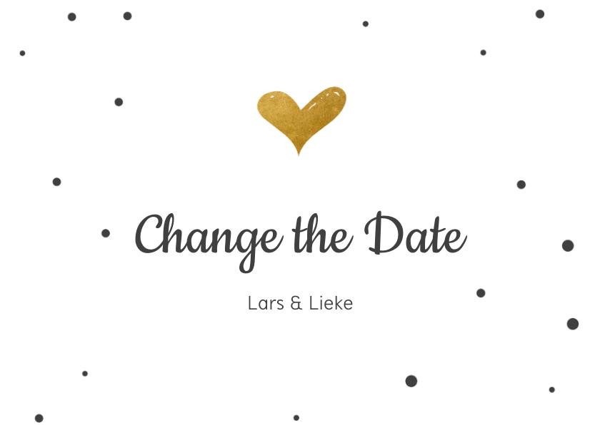 Trouwkaarten - Change the datekaart met gouden hartje en confetti