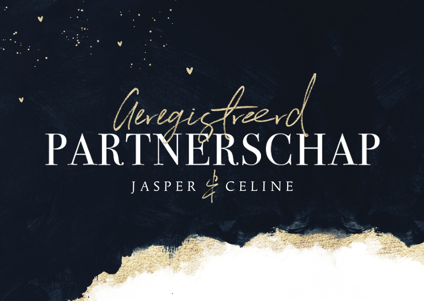 Trouwkaarten - Geregistreerd partnerschap stijlvol verf goud hartjes inkt