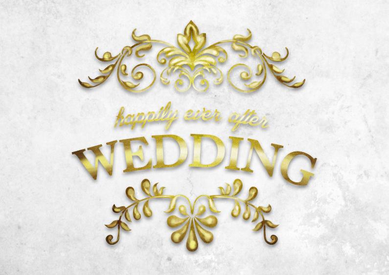 Trouwkaarten - Happily ever after wedding