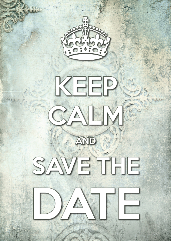 Trouwkaarten - Keep Calm and Save the Date 3