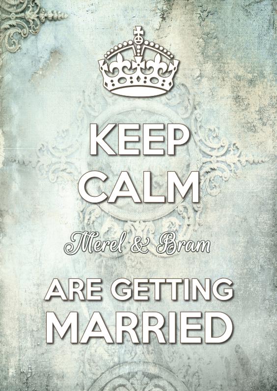Trouwkaarten - Keep Calm Getting Married 2 - SG
