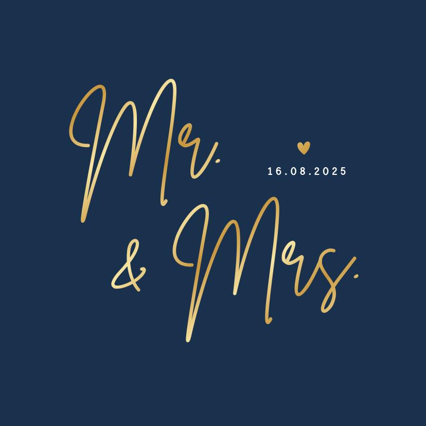 Trouwkaarten - Minimalistische trouwkaart Mr & Mrs - wij zijn getrouwd!