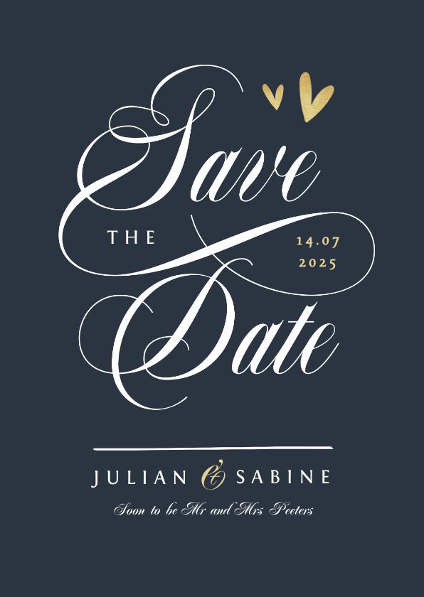 Trouwkaarten - Save the date trouwkaart klassiek stijlvol goud kalligrafie
