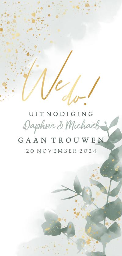 Trouwkaarten - Stijlvolle trouwkaart waterverf, eucalyptus en gouden We do!