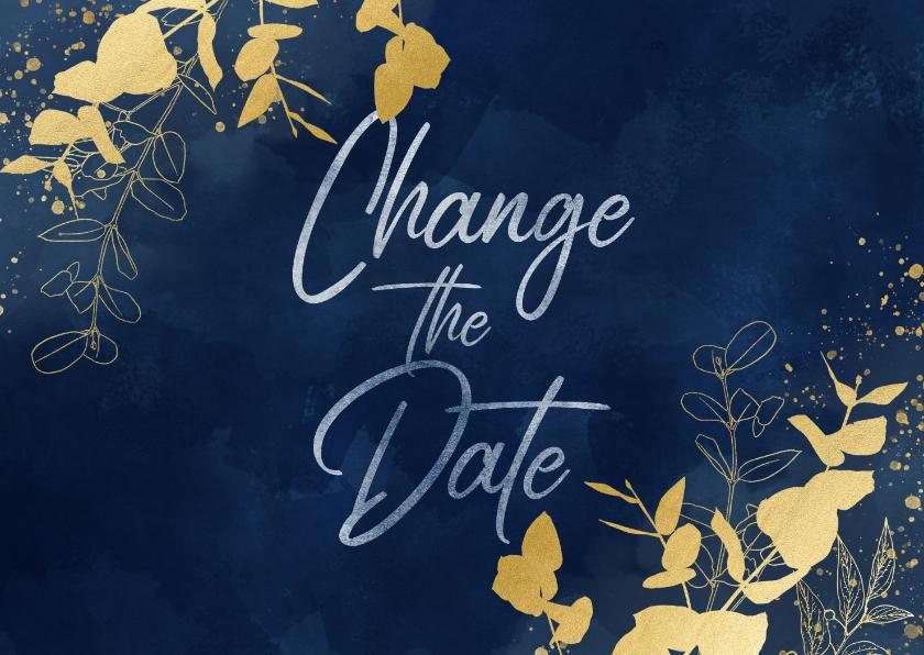 Trouwkaarten - Trouwkaart Change the date blauwe waterverf gouden planten