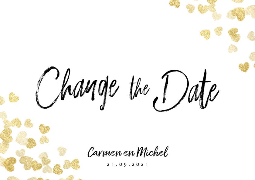 Trouwkaarten - Trouwkaart Change the date gouden hartjes