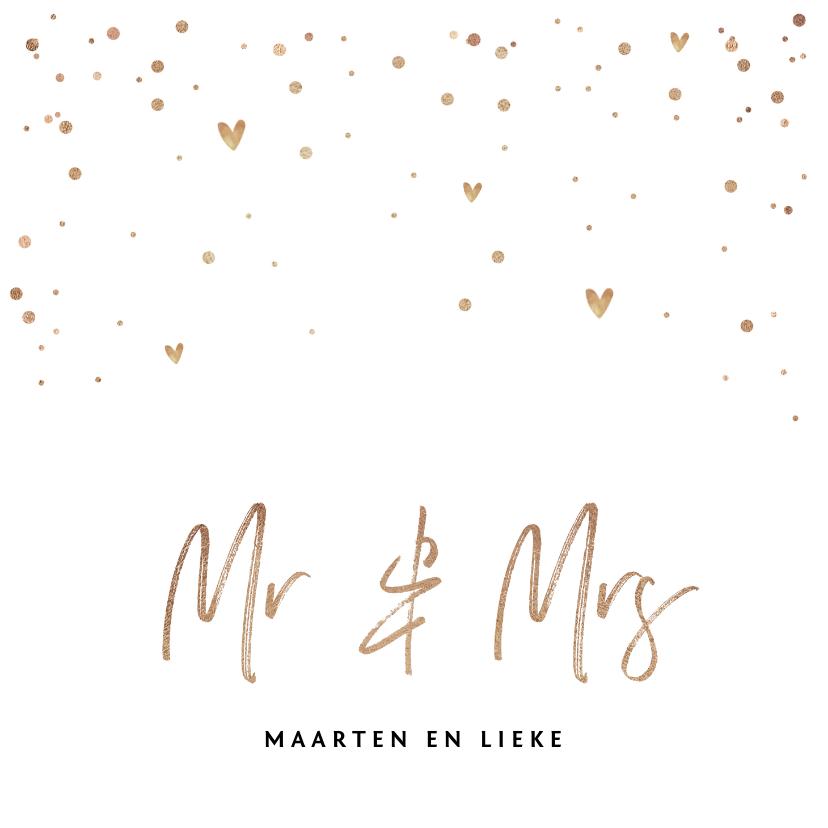 Trouwkaarten - Trouwkaart Mr & Mrs met goudlook tekst, confetti en hartjes