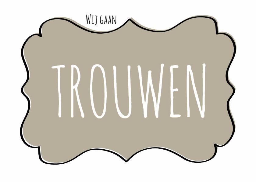 Trouwkaarten - Trouwkaart Schild Taupe - SG