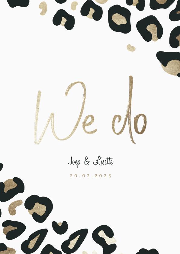 Trouwkaarten - Trouwkaart 'We do' panterprint goudlook