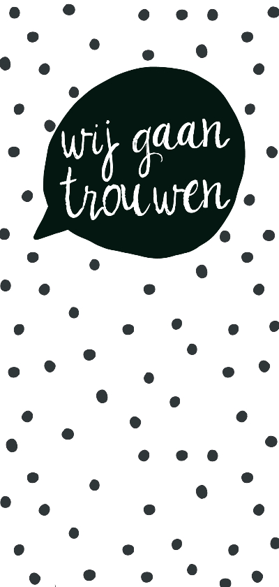 Trouwkaarten - Trouwkaart zwartwit tekstballon - WW
