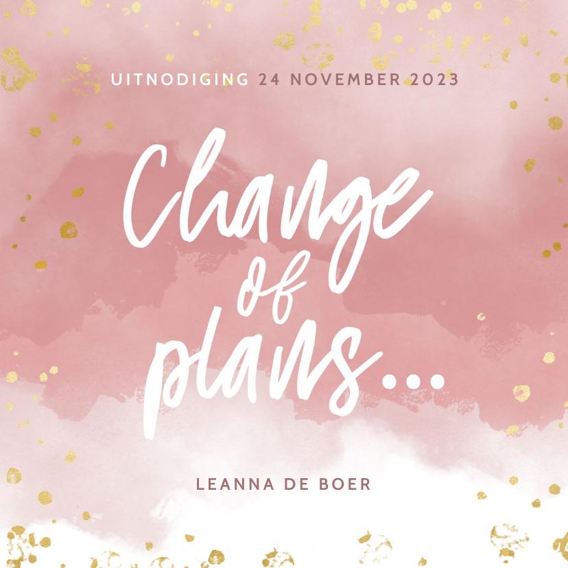 Uitnodigingen - Change of plans uitnodigingskaart roze waterverf en spetters