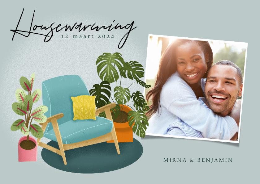 Uitnodigingen - Hippe uitnodiging housewarming met planten, stoel en foto