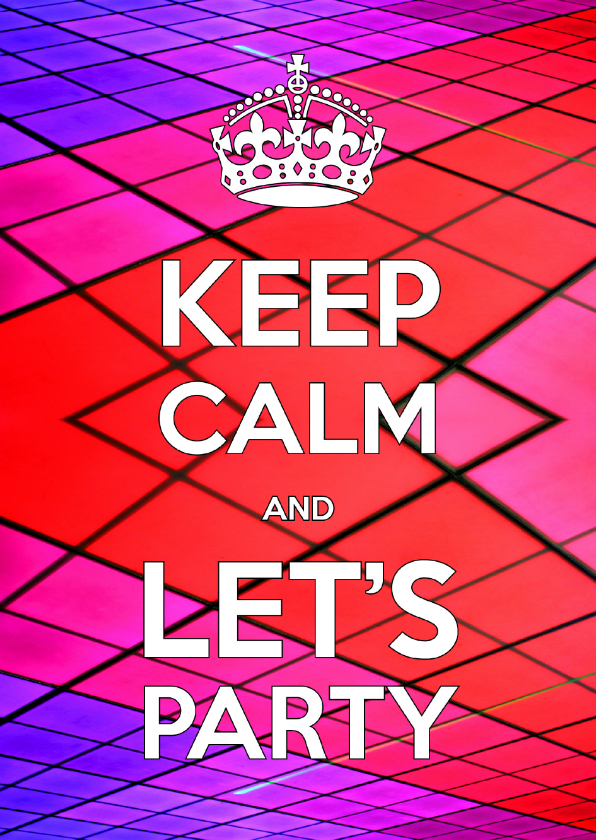 Uitnodigingen - Uitnodiging Keep Calm and Let's Party 2 discovloer