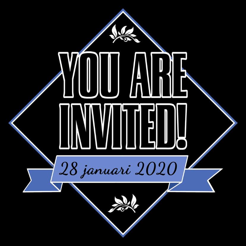 Uitnodigingen - Leuke uitnodiging met de tekst You are Invited