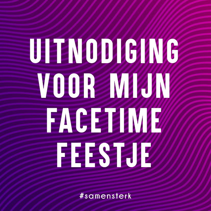 Uitnodigingen - Samen Sterk uitnodiging voor een FaceTime Feestje