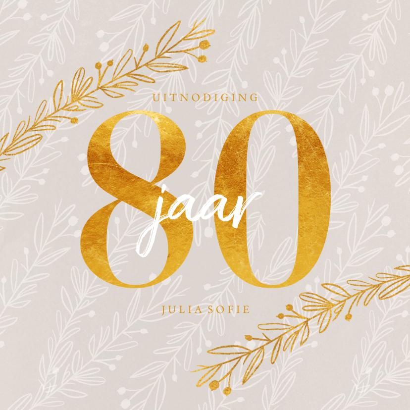 Uitnodigingen - Uitnodiging 80 jaar in goud look en siertakjes