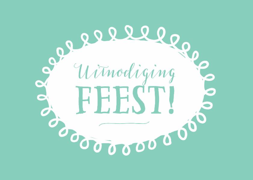 Uitnodigingen - Uitnodiging feest algemeen