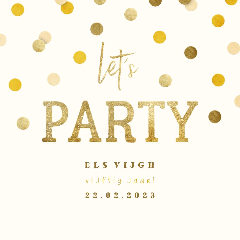 Uitnodigingen - Uitnodiging gouden 'let's party' met confetti