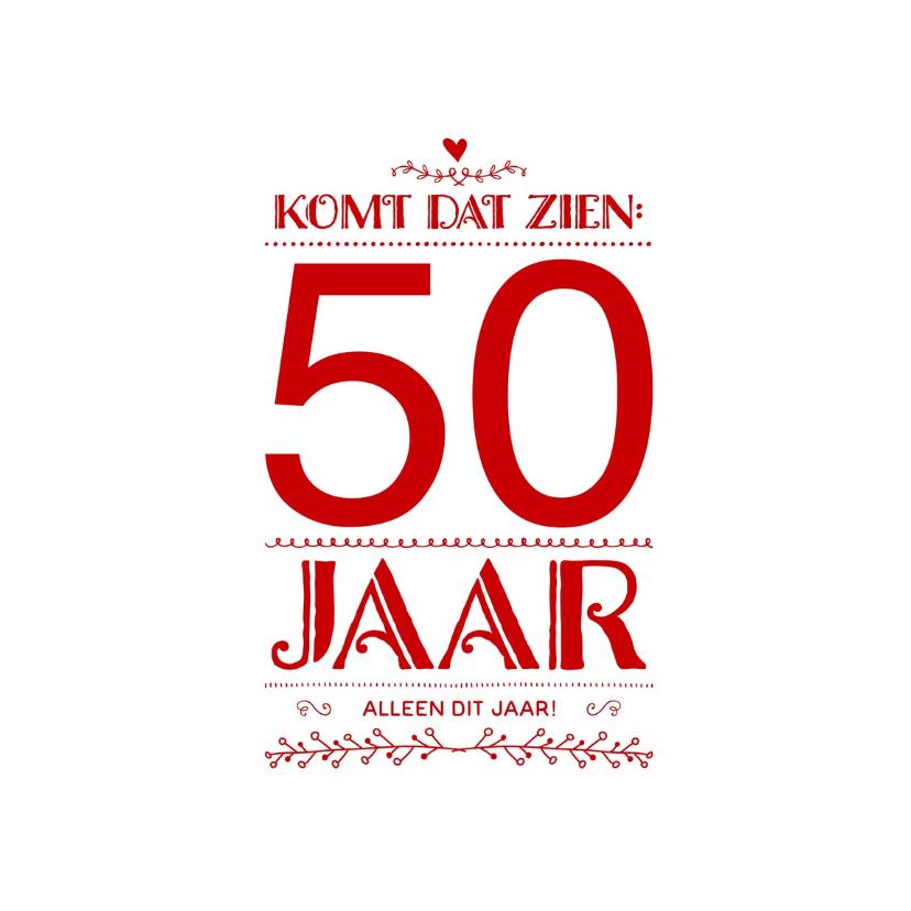 Uitnodigingen - Uitnodiging komt dat zien 50 jaar