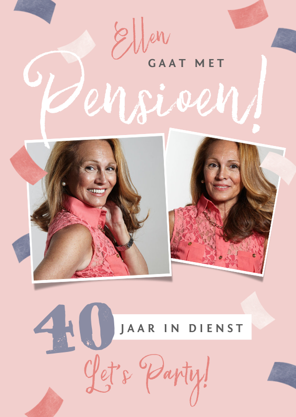 Uitnodigingen - Uitnodiging pensioen X jaar in dienst roze confetti foto