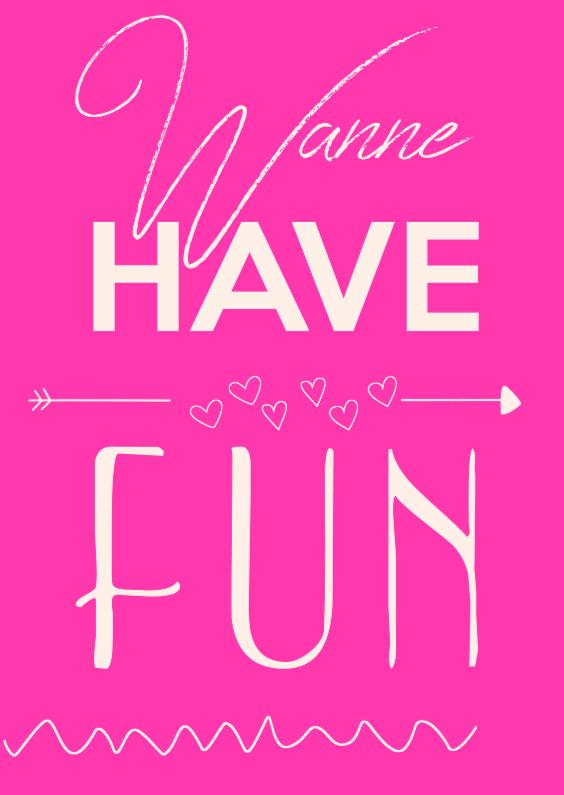 Uitnodigingen - Wanne Have Fun