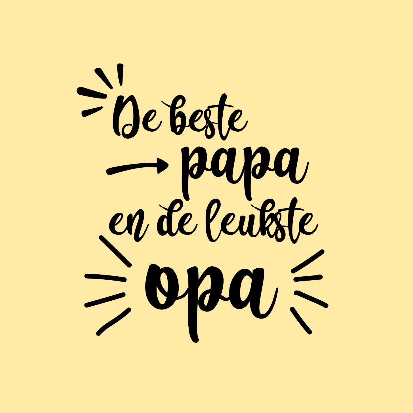 Vaderdag kaarten - Beste papa en leukste opa - black and colour - vaderdagkaart