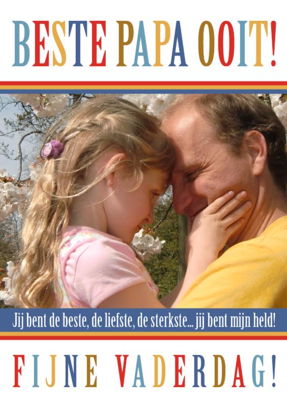 Vaderdag kaarten - Beste Papa Ooit - eigen foto