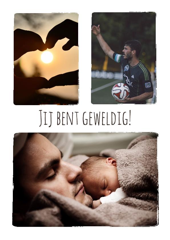 Vaderdag kaarten - Collage Jij bent geweldig! - BK