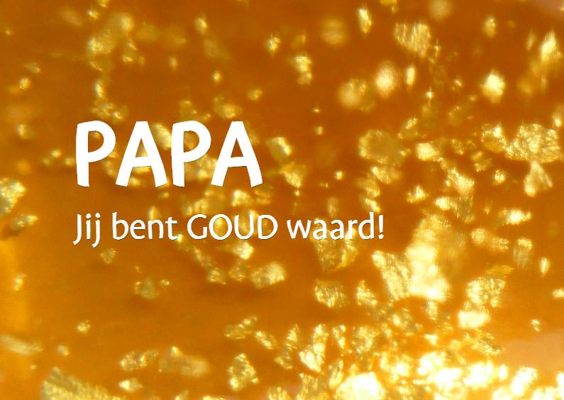 Vaderdag kaarten - Goud waard - goudvlokken