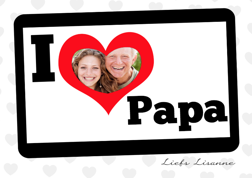 Vaderdag kaarten - I Love Papa - BK