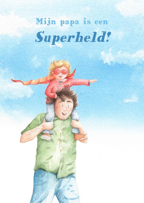 Vaderdag kaarten - Mijn papa is een superheld