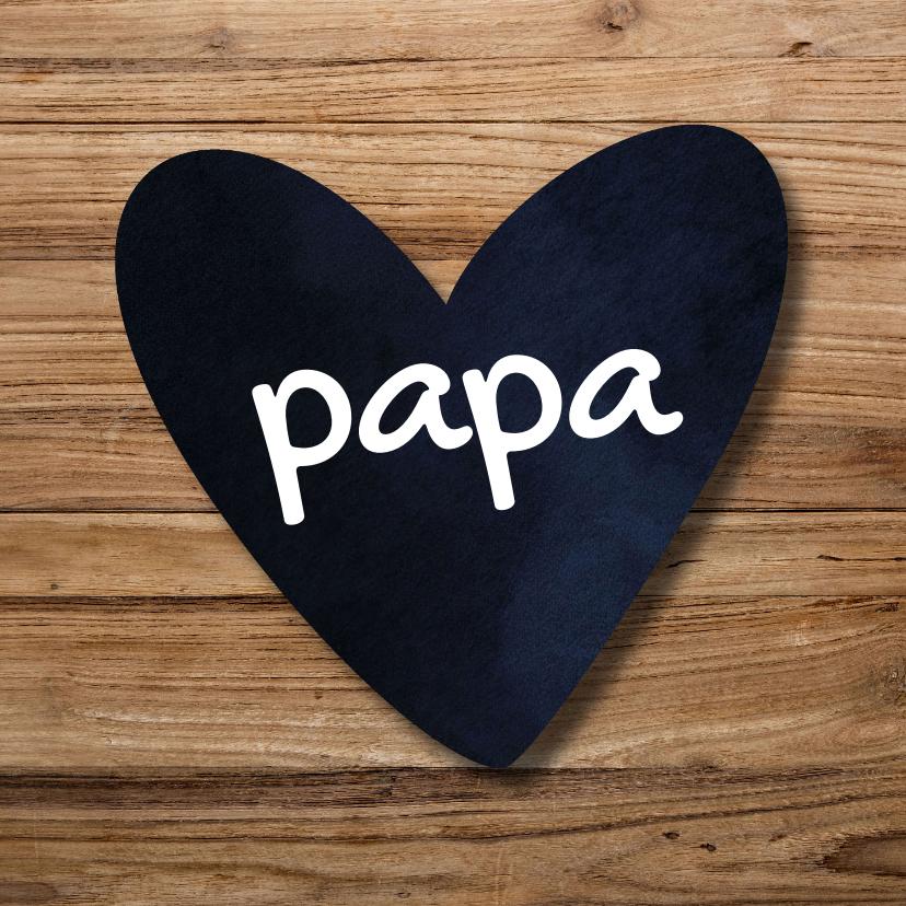 Vaderdag kaarten - Papa vaderdagkaart
