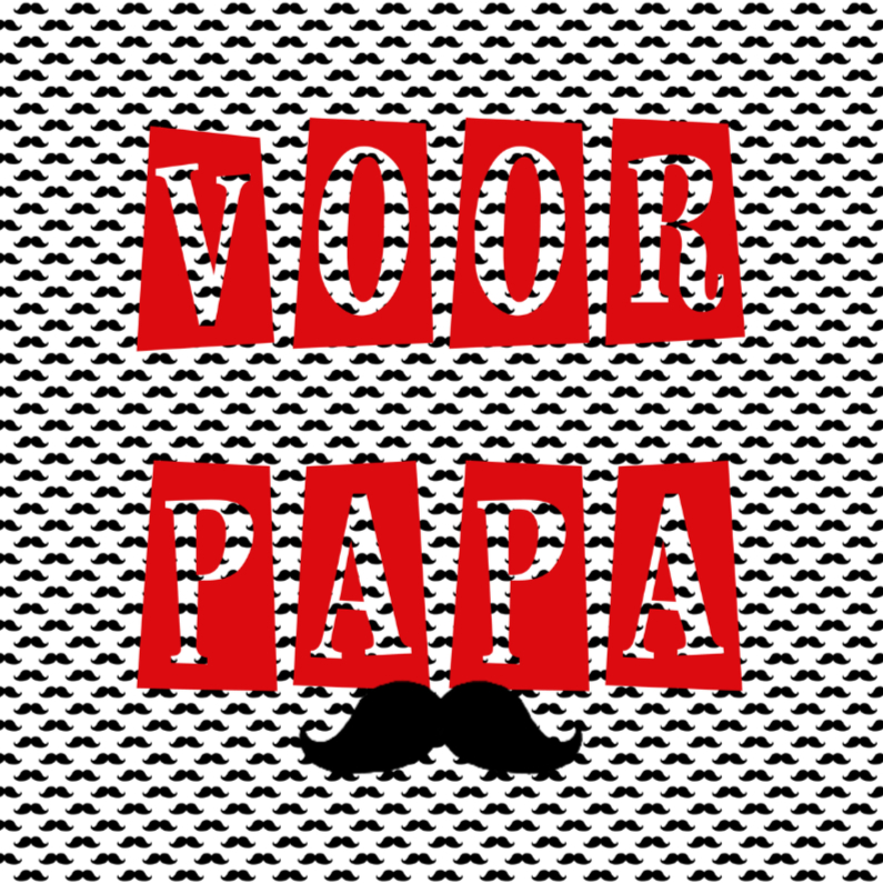 Vaderdag kaarten - Snor voor Papa