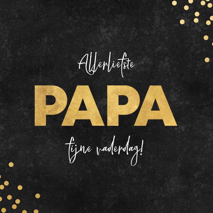 Vaderdag kaarten - Stijlvolle vaderdag kaart zwarte achtergrond gouden papa