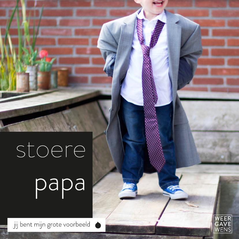 Vaderdag kaarten - Stoere papa, mijn grote voorbeeld