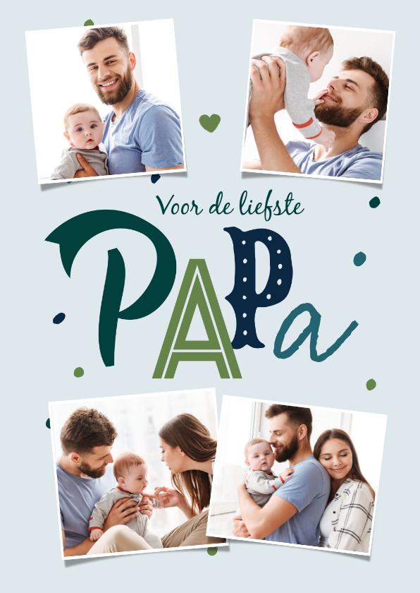 Vaderdag kaarten - Typografische fotokaart vaderdag voor de liefste papa