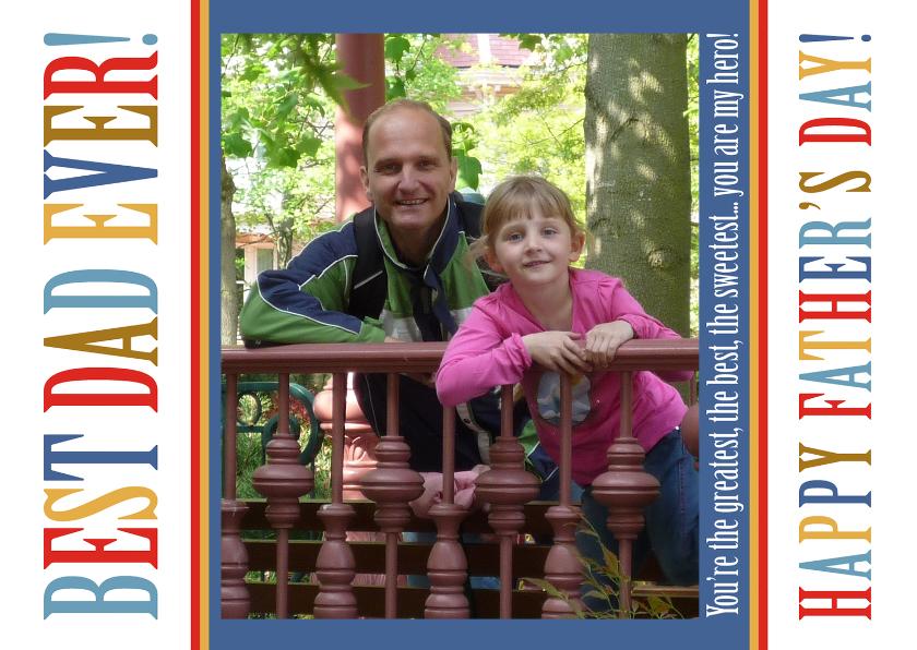 Vaderdag kaarten - Vaderdag Best Dad Ever