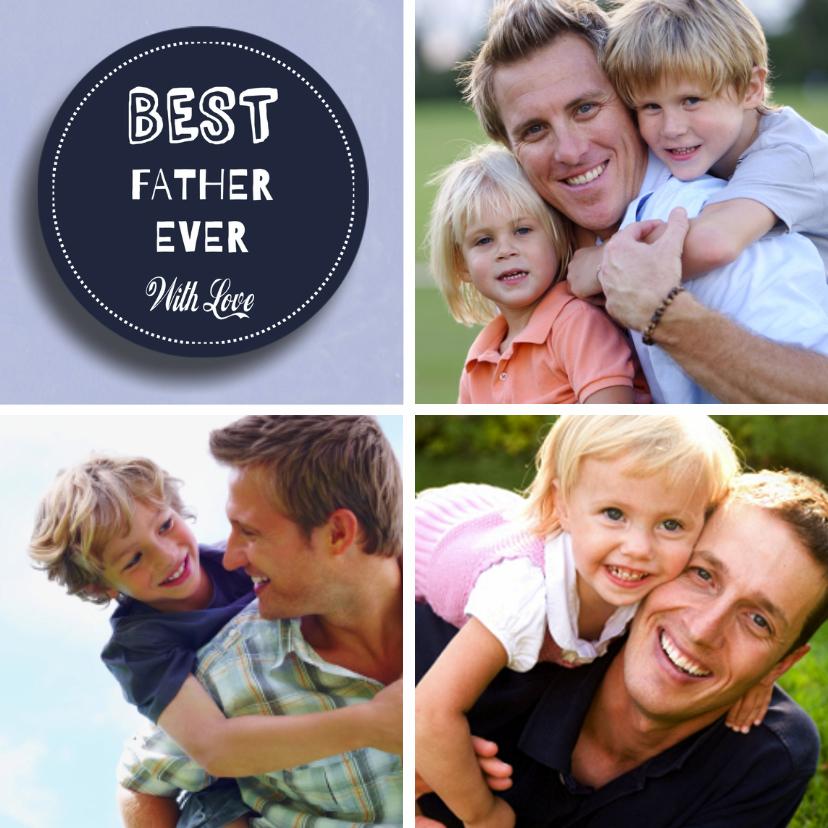 Vaderdag kaarten - Vaderdag Best Father Papa