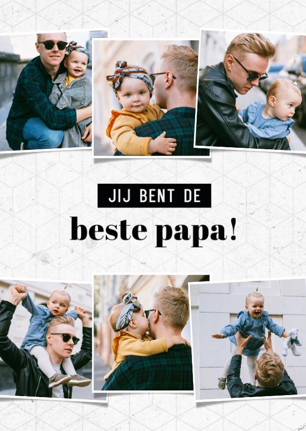 Vaderdag kaarten - Vaderdag fotocollage jij bent de beste papa grafisch