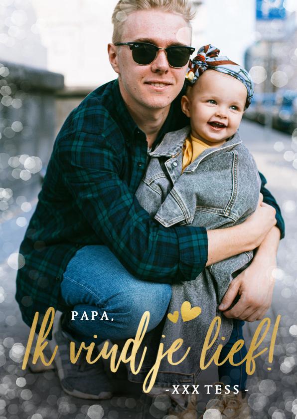 Vaderdag kaarten - Vaderdag fotokaart voor de eerste vaderdag ik vind je lief