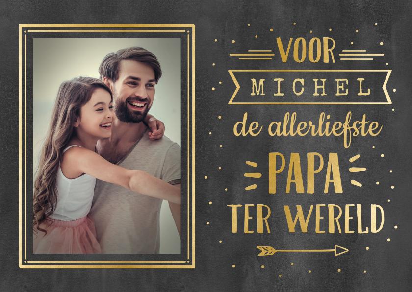 Vaderdag kaarten - Vaderdag handlettering kaart met naam en foto - zwart goud