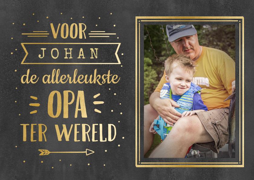 Vaderdag kaarten - Vaderdag handlettering kaart voor opa met naam - zwart goud