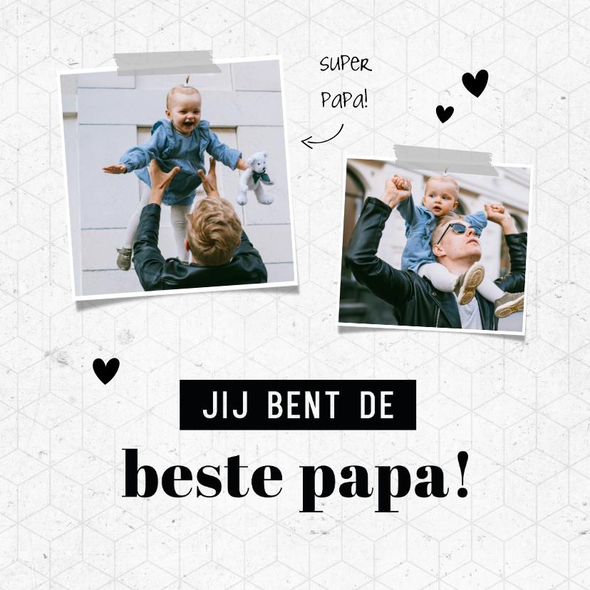 Vaderdag kaarten - Vaderdag jij bent de beste papa grafisch