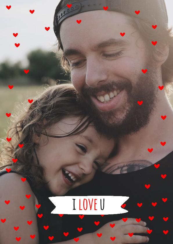 Vaderdag kaarten - Vaderdag kaart hartjes rood I love you