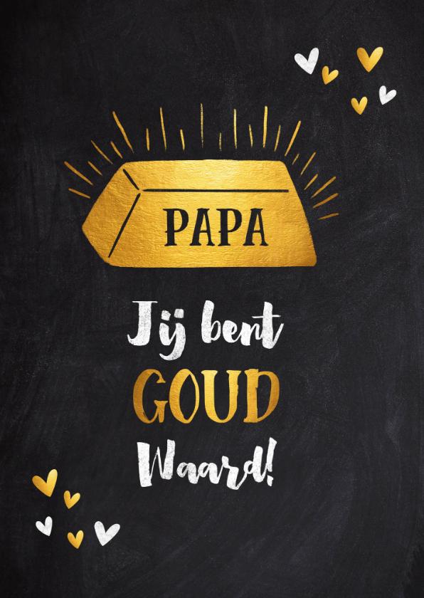 Vaderdag kaarten - Vaderdag kaart papa jij bent goud waard krijtbord